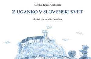 Alenka Konc Ambrožič: Z uganko v slovenski svet